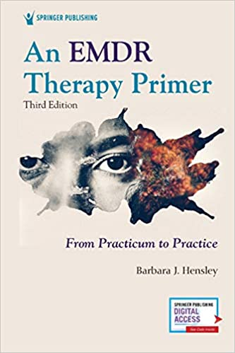 An EMDR Therapy Primer 3rd Edition by Barbara Hensley