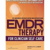 EMDR Therapy for Clinician Self Care